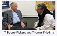 T. Boone Pickens and Thomas Friedman