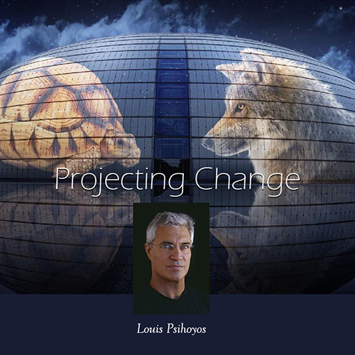 Projecting Change, Louie Psihoyos